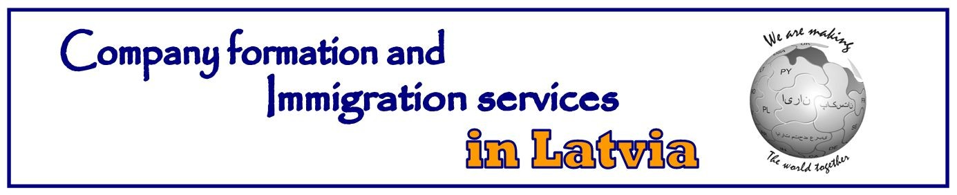 Company formation and immigration services in Latvia